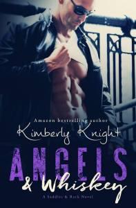 Angels & Whiskey - Kimberly Knight